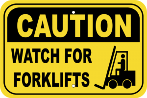 Watch for Forklifts Sign