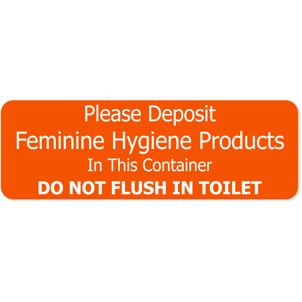 "Feminine Hygiene Products Engraved Plastic Sign | 1"" x 3"""