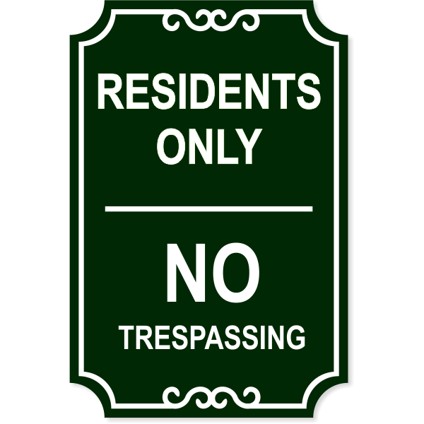 """Residents Only Engraved Trespassing Sign 