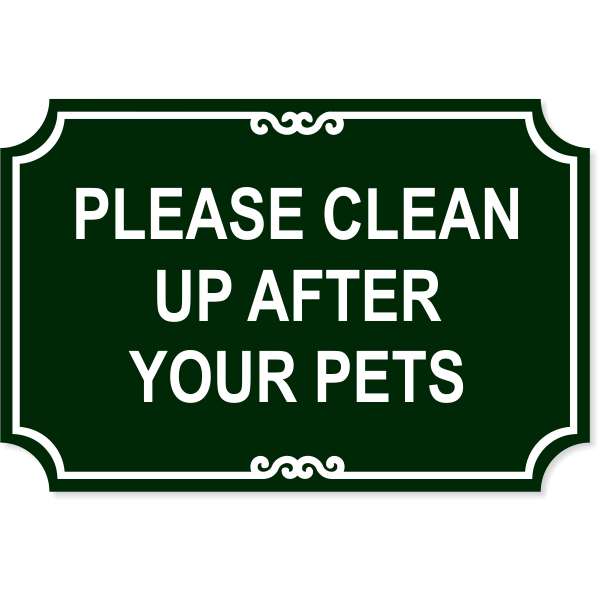 """Pet Clean Up Plastic Engraved Sign 