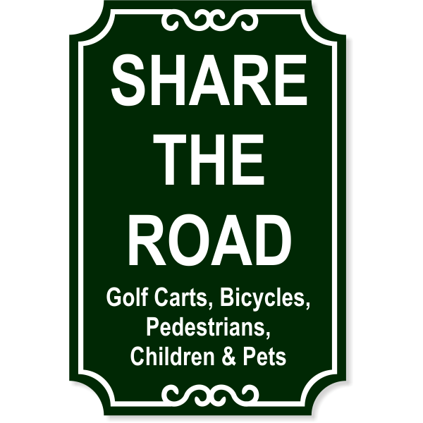 "Share the Road Engraved Plastic Sign | 18"" x 12"""