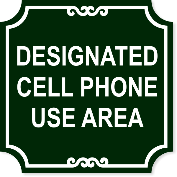 "Ornate Cell Phone Area Engraved Plastic Sign | 12"" x 12"""