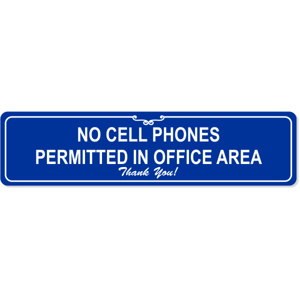"""Office Cell Phone Engraved Plastic Sign 