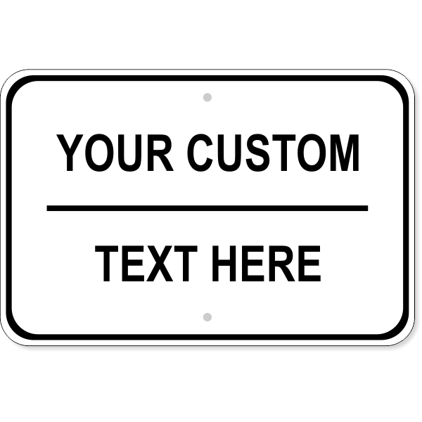 "Custom Text Wide Sign | 12"" x 18"""