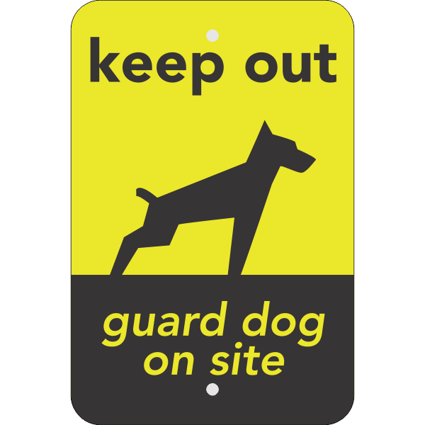 Keep Out Guard Dog Vertical Sign