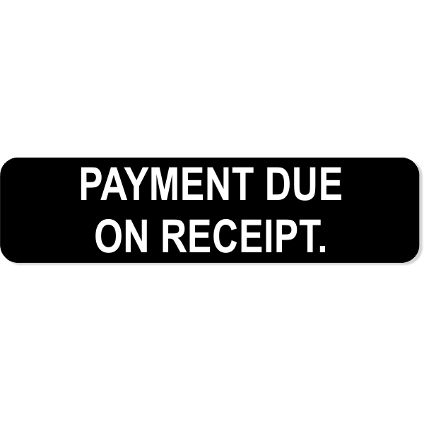 """Payment Due Engraved Sign 