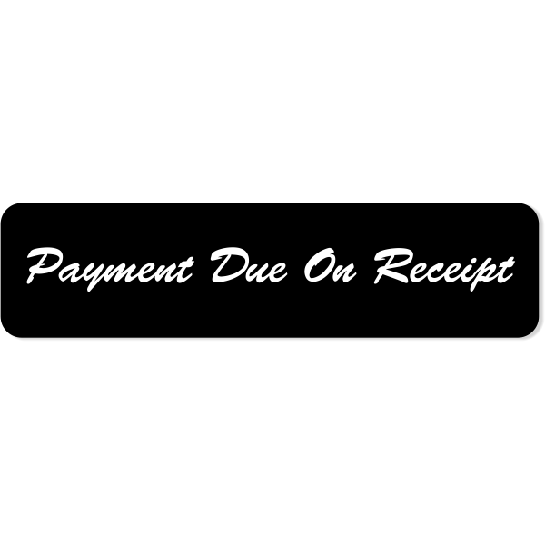 "Script Payment Due Sign | 2"" x 8"""