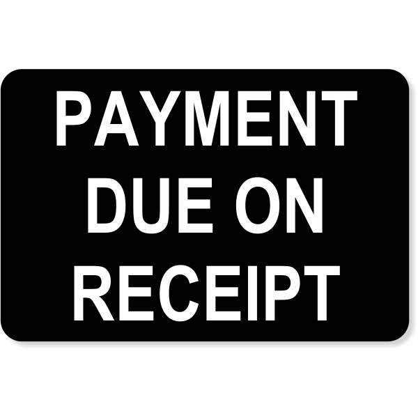 """Engraved Receipt Payment Sign 