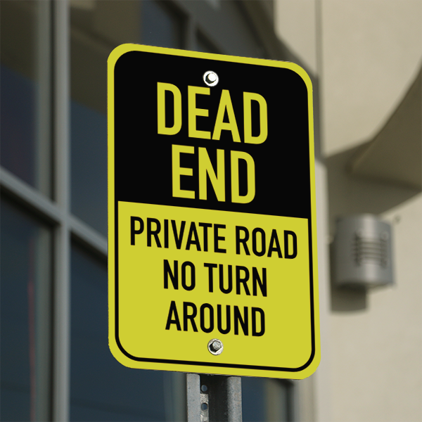 Mounted Vertical Private Road Dead End Sign