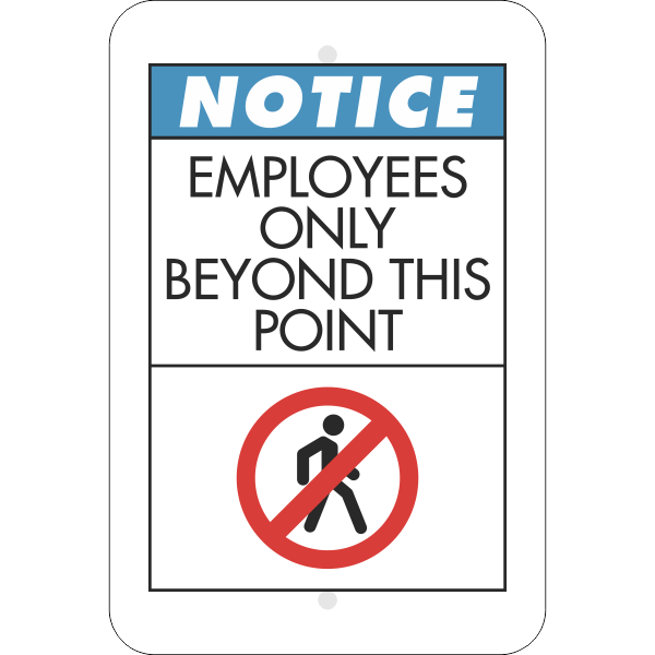 Vertical Notice Employees Only Beyond Point Sign