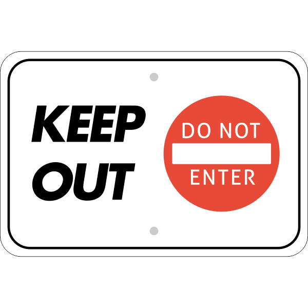Horizontal Keep Out Do Not Enter Sign