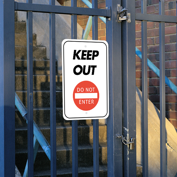 Mounted Vertical Keep Out Do Not Enter Sign
