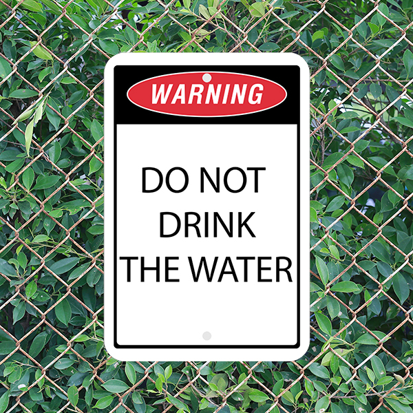 Mounted Vertical Warning Do Not Drink the Water Sign