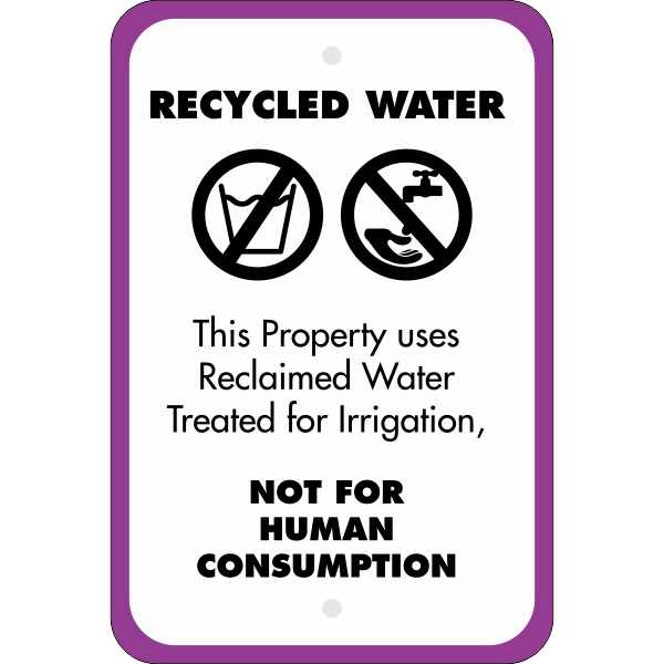 Vertical Not For Human Consumption Recycled Water Sign