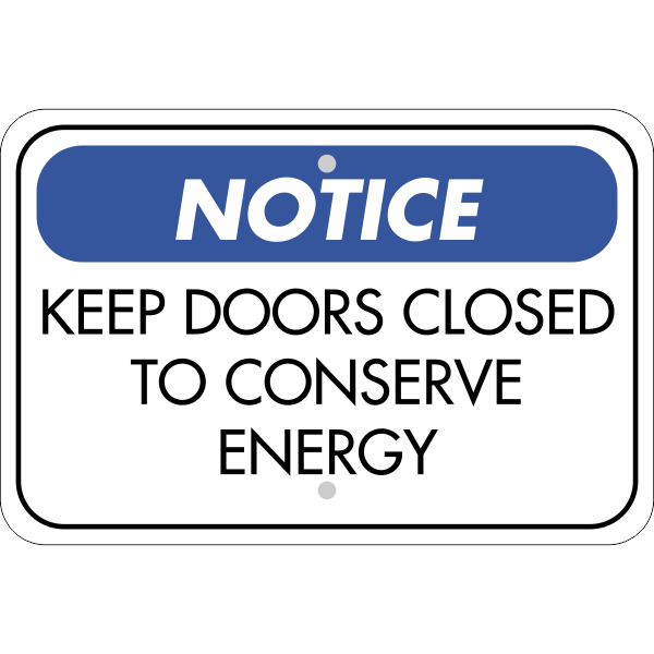 Horizontal Door Closed Conserve Energy Sign