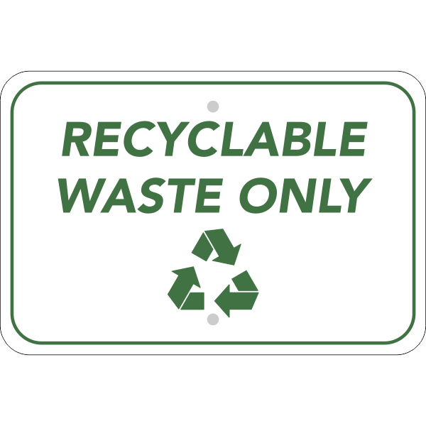Horizontal Recycle Only Sign