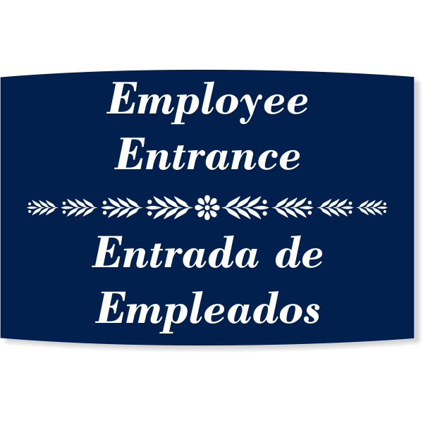 """Floral Engraved Plastic Bilingual Employee Entrance Sign 