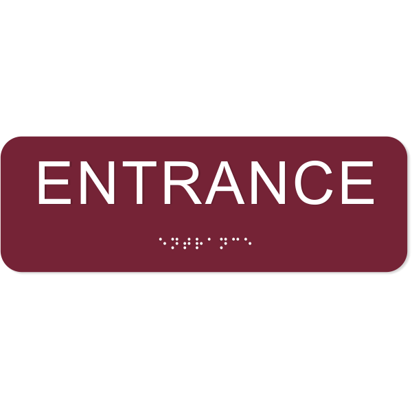 """Entrance ADA Sign with Braille 