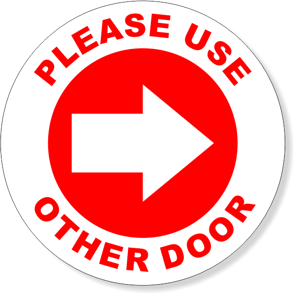 """4"""" Round Please Use Other Door Decal"""