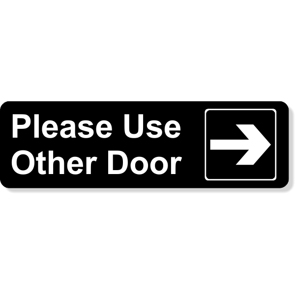 Please Use Other Door Engraved Sign