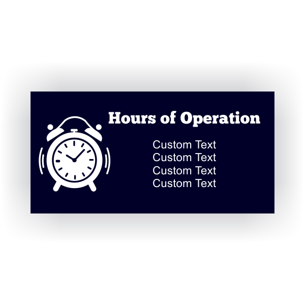 Clock Hours Of Operation Banner 2 X 4 Custom Signs