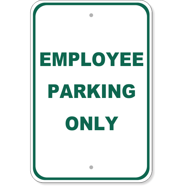 "Employee Parking Only Aluminum Sign | 18"" x 12"""