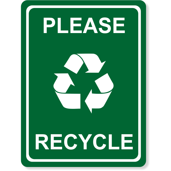 """Engraved Please Recycle Sign 