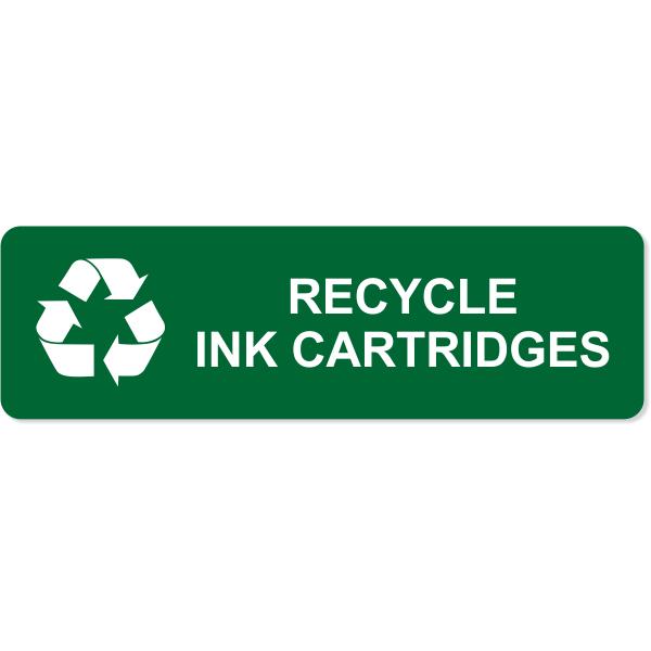 """Engraved Ink Cartridge Recycle Sign 