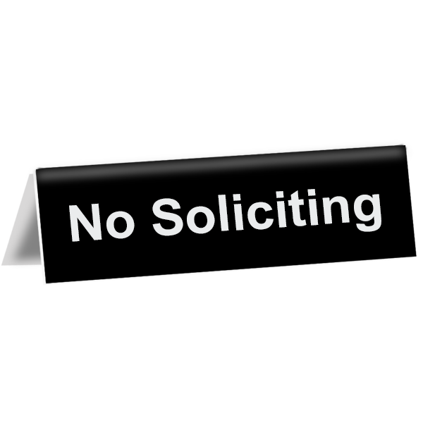 "No Soliciting Tent Sign | 2"" x 8"""