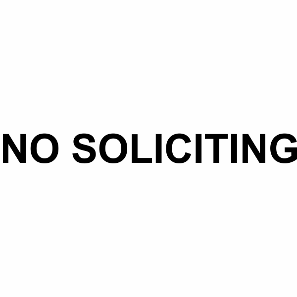"No Soliciting Die Cut Vinyl Decal | 1"" x 10"""