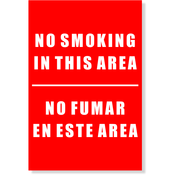 "Bi-Lingual No Smoking Sign | 6"" x 4"""