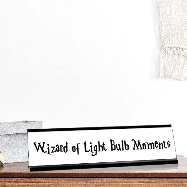 Wizard of Light Bulb Moments Desk Plate