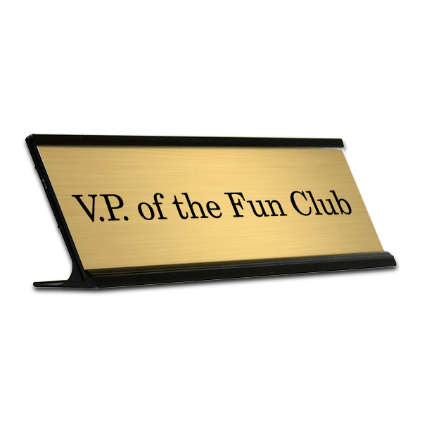 Engraved VP of the Fun Club Funny Desk Plate