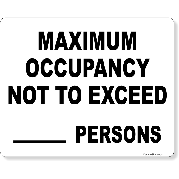 "Maximum Occupancy Not To Exceed Write On Sign | 8"" x 10"""
