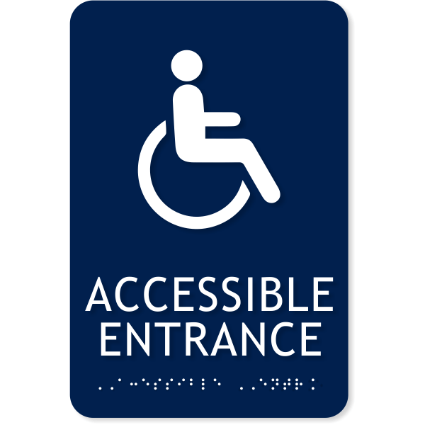 "ADA Handicap Accessible Entrance Sign | 9"" x 6"""