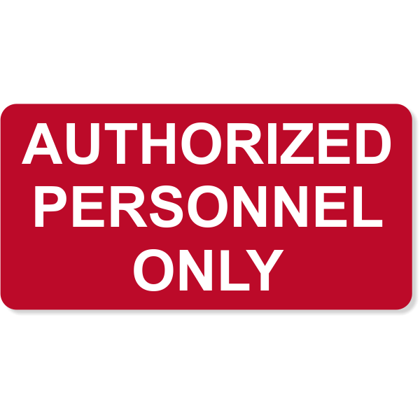 "Authorized Personnel Only Engraved Sign | 4"" x 8"""