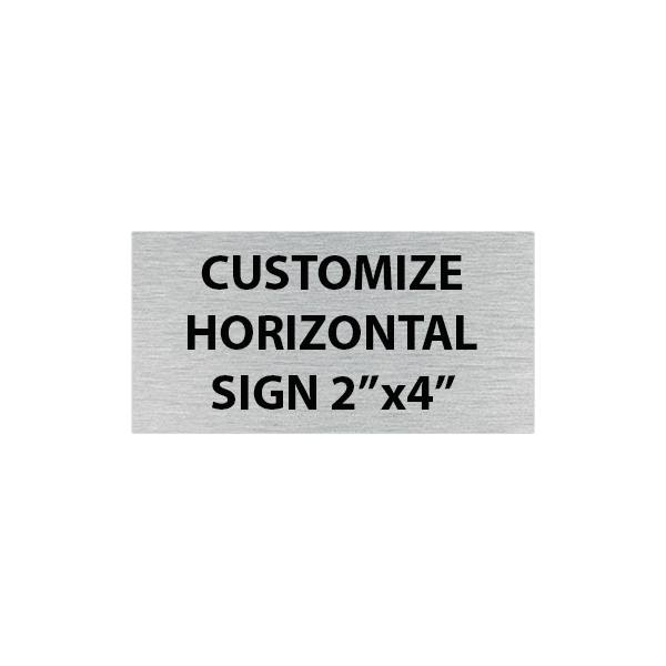 "Engraved Sign Horizontal 2"" x 4"""