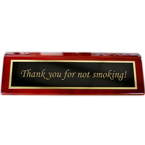 Rosewood Desk Plate Thank you for not smoking