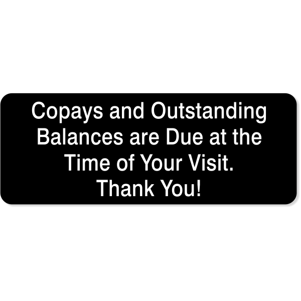 "Copays and Outstanding Balances Sign | 3"" x 8"""