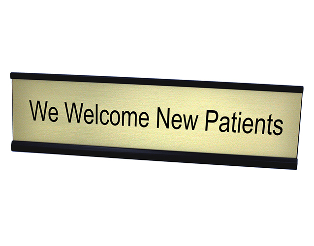 Desk Plate We Welcome New Patients Custom Signs