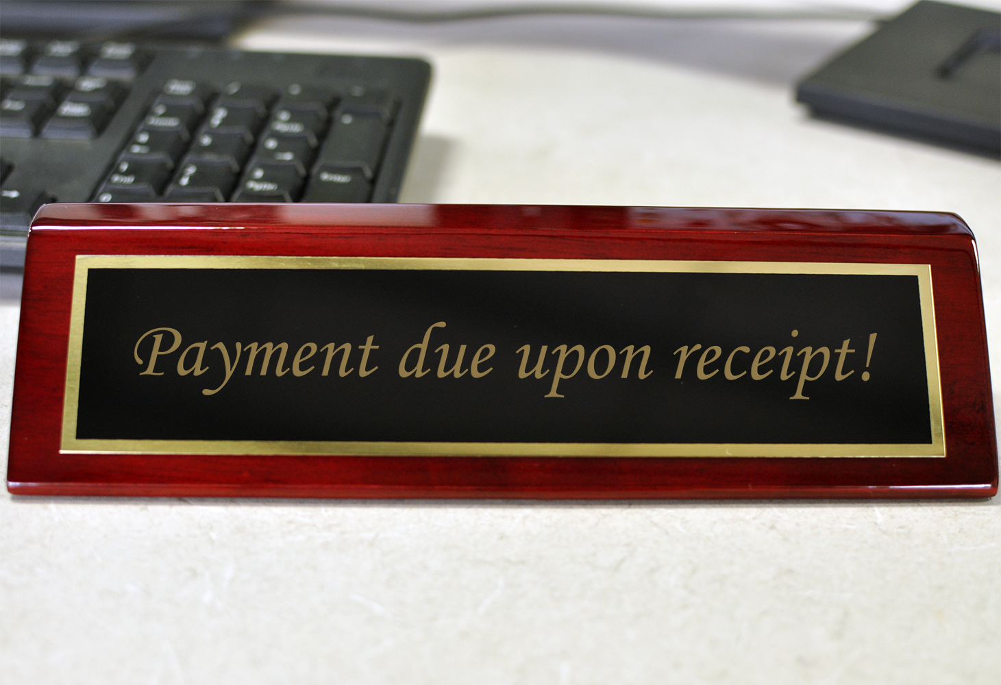 Rosewood Desk Plate Payment Due Upon Receipt