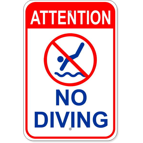 """Attention No Diving Aluminum Sign 