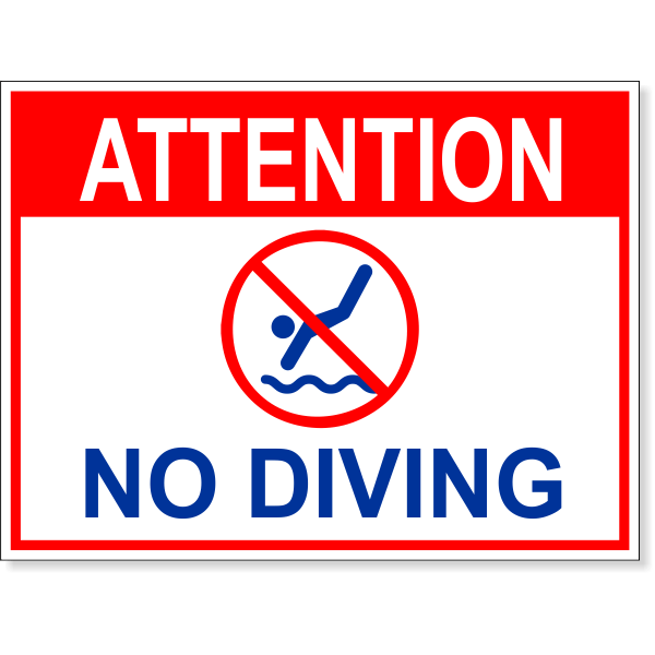 """Attention No Diving Full Color Sign   6"""" x 8"""""""