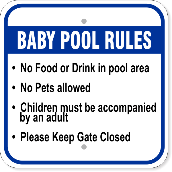 """Baby Pool Rules Aluminum Sign 