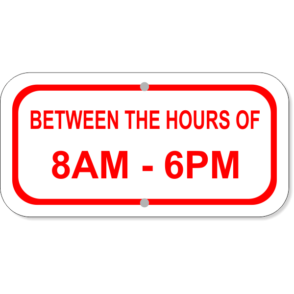 Between Hours Of Aluminum Add-On Sign | 6