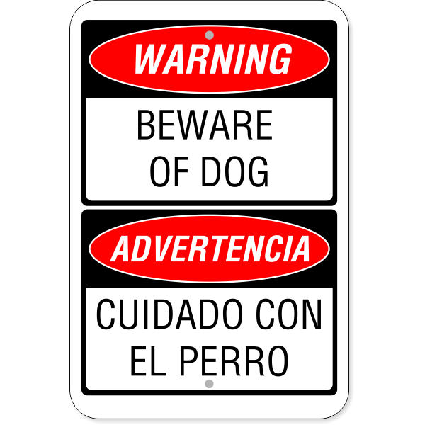 "Bilingual Beware of Dog Aluminum Sign | 18"" x 12"""