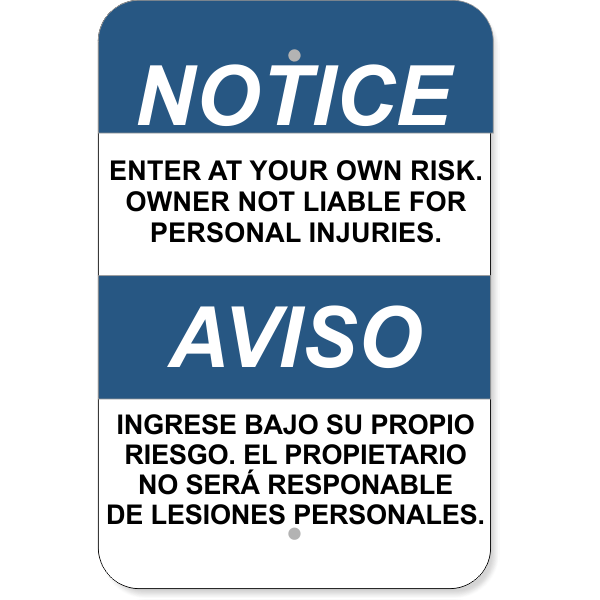 """Bilingual Notice Enter At Your Own Risk Aluminum Sign 