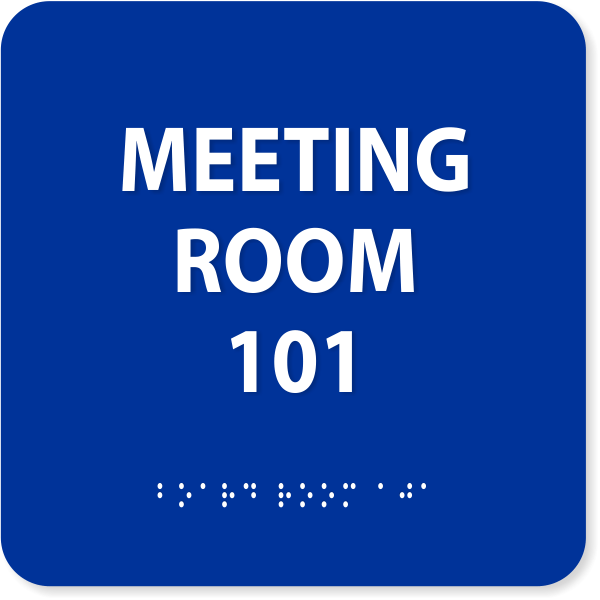 Meeting Room ADA with Braille Sign