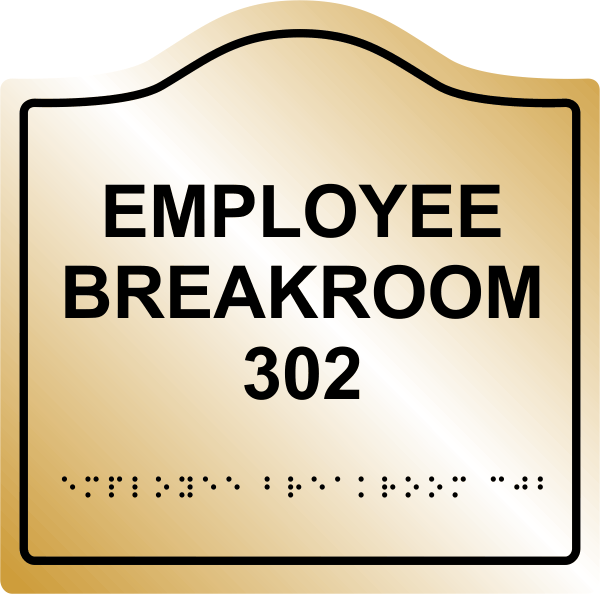 Employee Breakroom Arch ADA Braille Sign