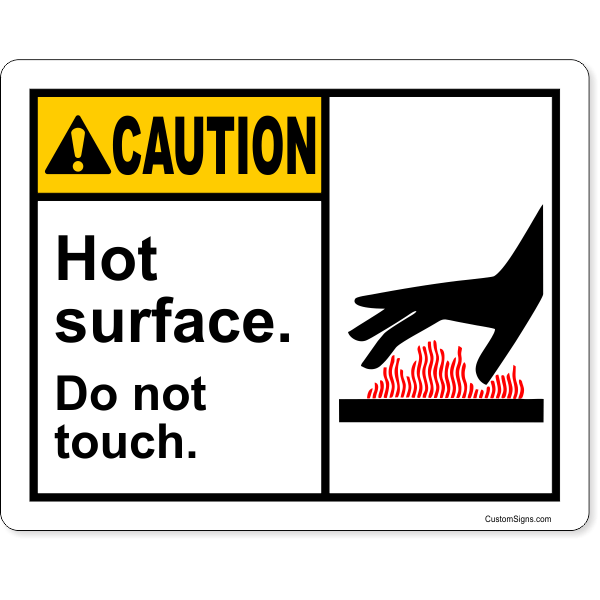 """Caution Hot Surface Do Not Touch Color Sign 